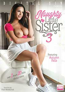 Naughty Little Sister 3 (2019) Film Erotic Online cu Autumn Falls