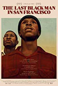 The Last Black Man in San Francisco (2019) Online Subtitrat