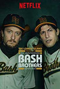 The Unauthorized Bash Brothers Experience (2019) Online Subtitrat