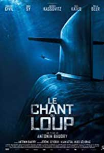 The Wolf's Call - Le chant du loup (2019) Online Subtitrat