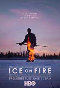 Ice on Fire (2019) Documentar Online Subtitrat in Romana