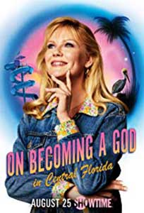 On Becoming a God in Central Florida (2019) Serial Online Subtitrat