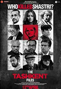 The Tashkent Files (2019) Film Indian Online Subtitrat in Romana
