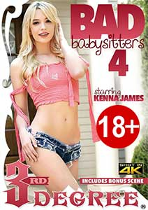 Bad Babysitters 4 (2019) Film Erotic Online cu Kenna James