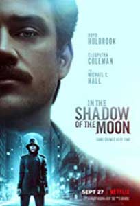 In the Shadow of the Moon (2019) Online Subtitrat in Romana
