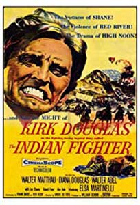 The Indian Fighter (1955) Online Subtitrat in Romana