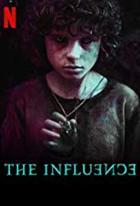 The Influence - La influencia (2019) Online Subtitrat in Romana
