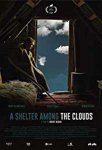 A Shelter Among the Clouds (2018) Online Subtitrat in Romana