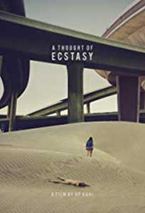 A Thought of Ecstasy (2017) Online Subtitrat in Romana