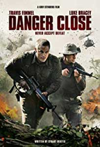 Danger Close: The Battle of Long Tan (2019) Online Subtitrat