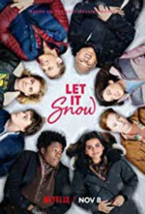 Fulgi de iubire - Let It Snow (2019) Online Subtitrat in Romana