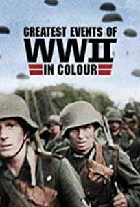 Greatest Events of WWII in Colour (2019) Online Subtitrat