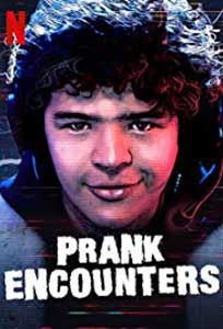 Prank Encounters (2019) Serial Online Subtitrat in Romana