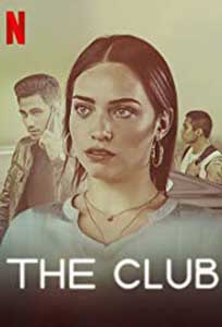 The Club - El Club (2019) Serial Online Subtitrat in Romana