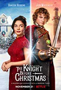 The Knight Before Christmas (2019) Online Subtitrat in Romana
