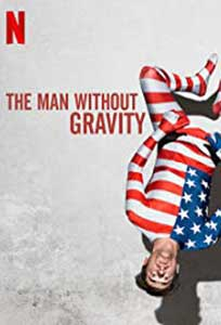 The Man Without Gravity (2019) Online Subtitrat in Romana