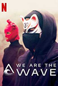 We are the Wave (2019) Serial Online Subtitrat in Romana