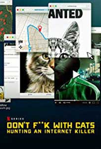 Don't F**k with Cats: Hunting an Internet Killer (2019) Online Subtitrat