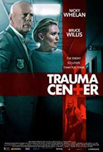 Trauma Center (2019) Online Subtitrat in Romana in HD 1080p