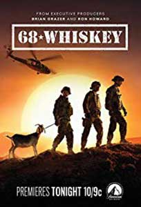 68 Whiskey (2020) Serial Online Subtitrat in Romana