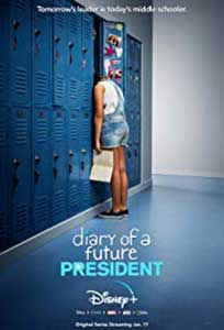 Diary of a Future President (2020) Serial Online Subtitrat