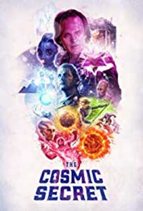 The Cosmic Secret (2019) Documentar Online Subtitrat in Romana