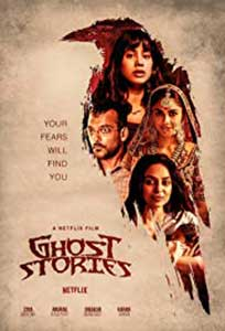 Ghost Stories (2019) Film Indian Online Subtitrat in Romana