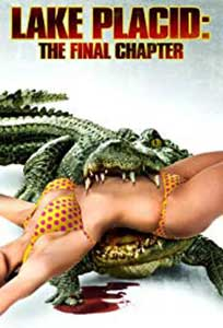 Lake Placid: The Final Chapter (2012) Online Subtitrat
