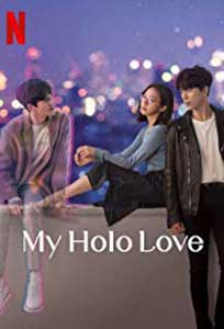My Holo Love (2020) Serial Online Subtitrat in Romana