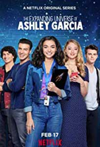 The Expanding Universe of Ashley Garcia (2020) Serial Online