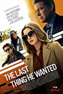 The Last Thing He Wanted (2020) Online Subtitrat in Romana