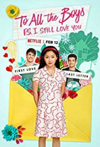 To All the Boys: P.S. I Still Love You (2020) Online Subtitrat