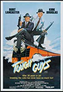 Tough Guys (1986) Online Subtitrat in Romana in HD 1080p