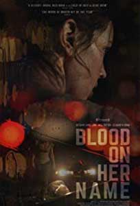 Blood on Her Name (2019) Online Subtitrat in Romana
