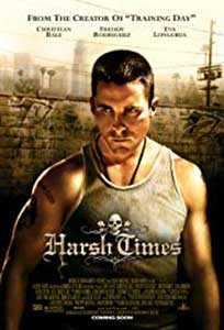 Harsh Times (2005) Online Subtitrat in Romana in HD 1080p
