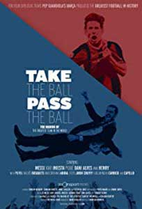 Take the Ball Pass the Ball (2018) Online Subtitrat in Romana