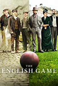 The English Game (2020) Serial Online Subtitrat in Romana