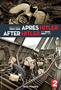 After Hitler - Après Hitler (2016) Documentar Online