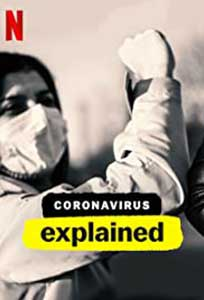 Coronavirus Explained (2020) Serial Documentar Online