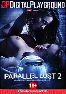 Parallel Lust 2 (2020) Film Erotic Online in HD 1080p