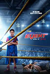 The Main Event (2020) Online Subtitrat in Romana in HD 1080p