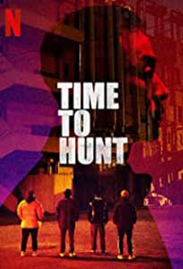 Time to Hunt (2020) Online Subtitrat in Romana in HD 1080p