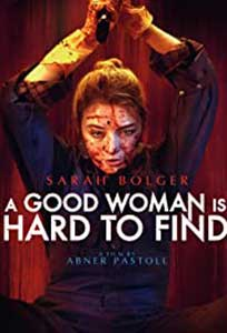 A Good Woman Is Hard to Find (2019) Online Subtitrat