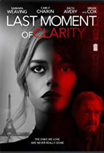 Last Moment of Clarity (2020) Online Subtitrat in Romana