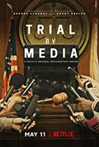 Trial by Media (2020) Serial Online Subtitrat in Romana