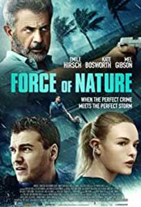 Force of Nature (2020) Online Subtitrat in Romana in HD 1080p