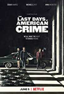 The Last Days of American Crime (2020) Online Subtitrat