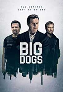 Big Dogs (2020) Serial Online Subtitrat in Romana in HD 1080p