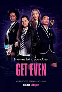 Get Even (2020) Serial Online Subtitrat in Romana in HD 1080p