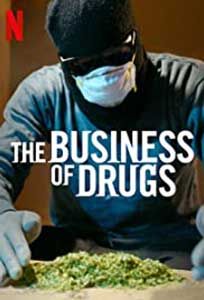The Business of Drugs (2020) Serial Documentar Online